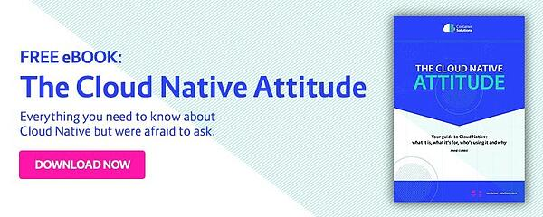 The Cloud Native Attitude