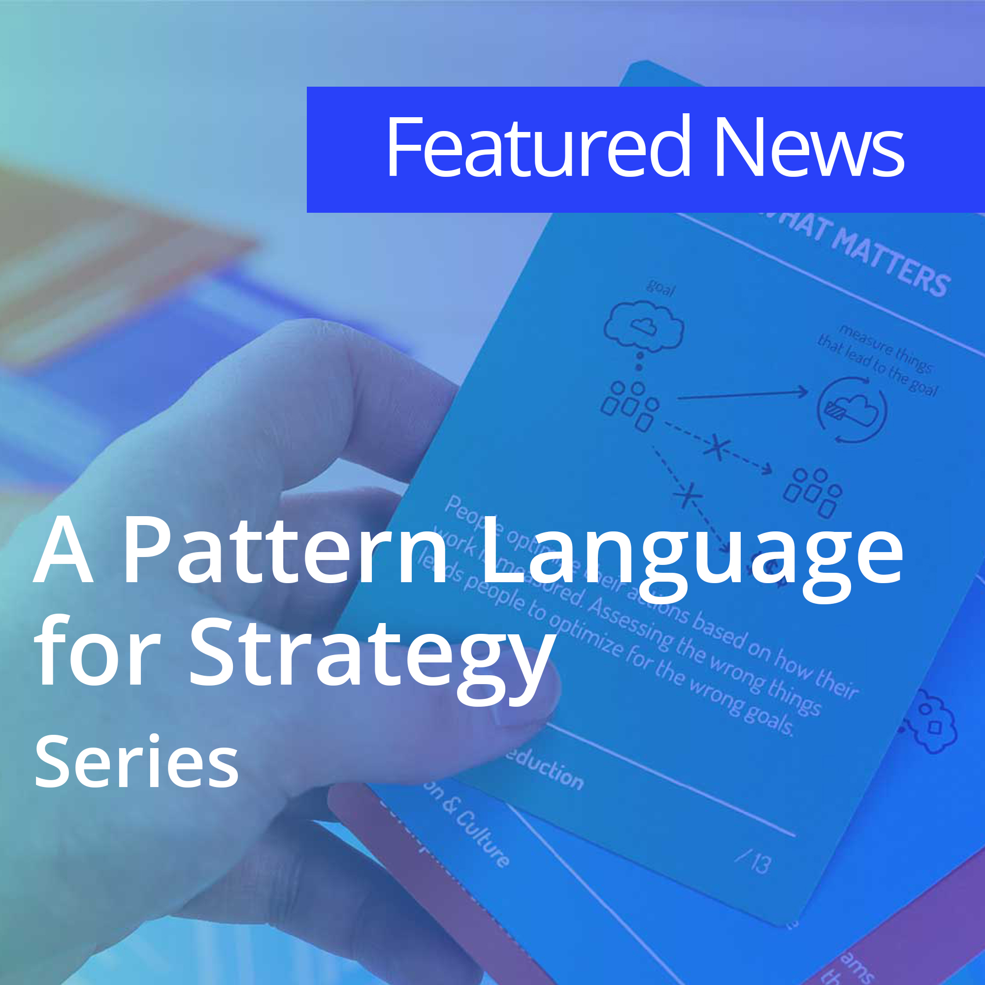 A Pattern Language for Strategy-2