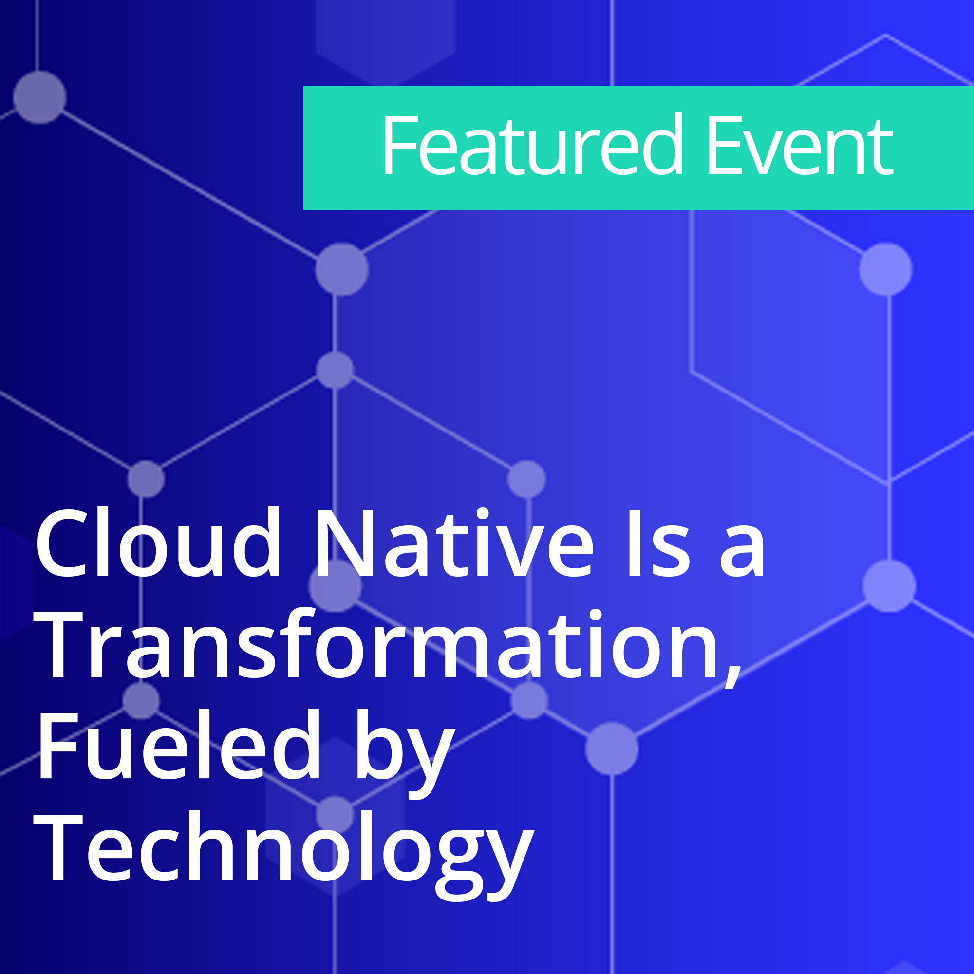 Cloud Native Is