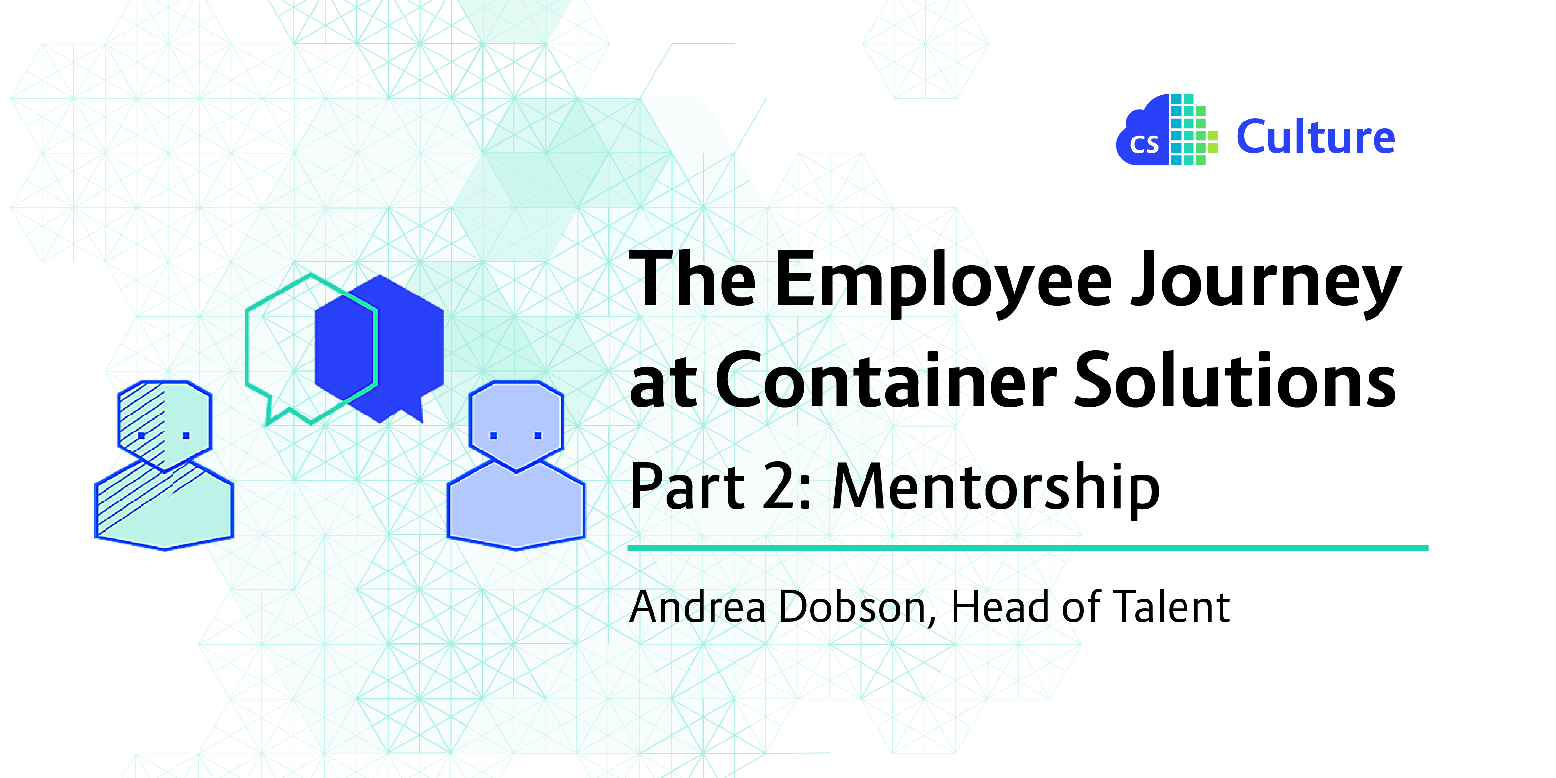 The employee journey at Container Solutions, part 2, mentorship