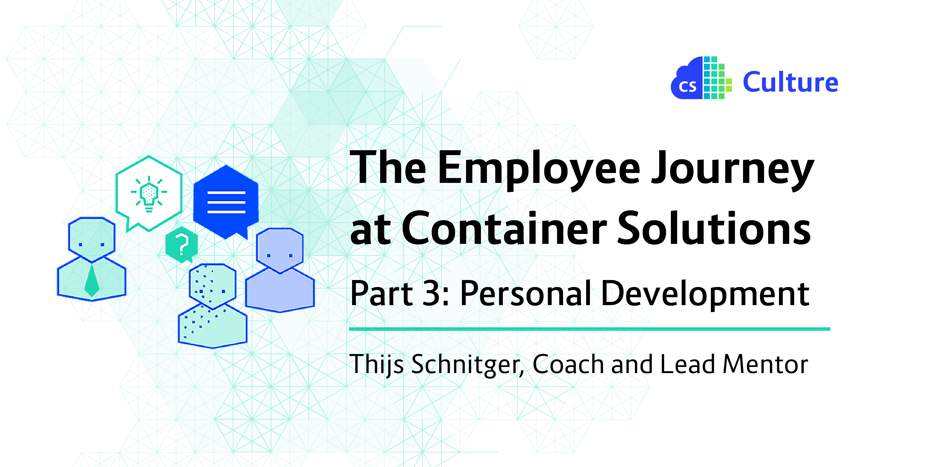 The employee journey at Container Solutions, part 3, Personal Development