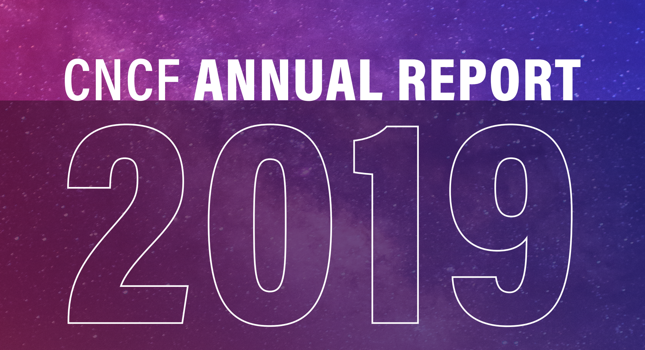 CNCF Annual Report 2019