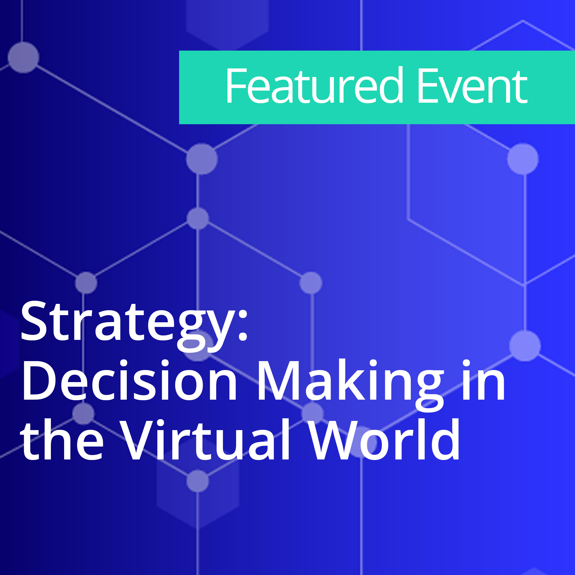 Strategy Decision Making in the Virtual World-1