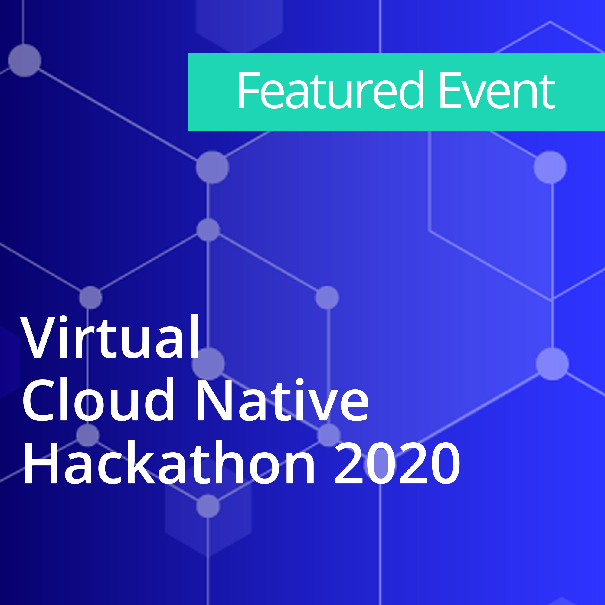 Virtual Cloud Native Hackathon 2020